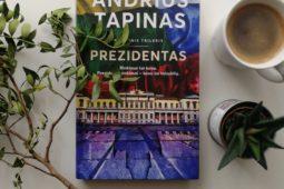 Andrius Tapinas – Prezidentas