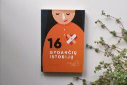 Rasa Borodina – 16 gydančių istorijų