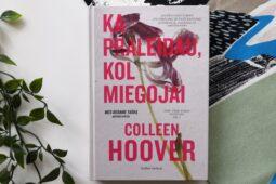 Coleen Hoover – Ką praleidau, kol miegojai