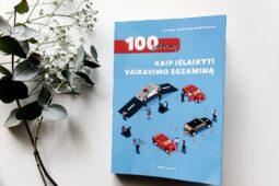 Solveiga Dambrauskaitė-Bakutienė – 100 patarimų kaip išlaikyti vairavimo egzaminą